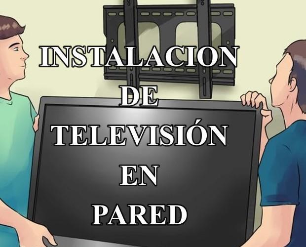 Instaladores. Instalación de Televisones en Pared