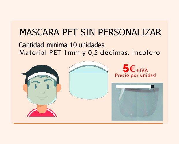Máscaras Pet sin Personalizar. Excelente protección contra el Covid-19