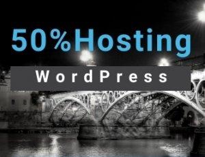 Aprovecha 50% comprando servicio de Hosting Wordpress